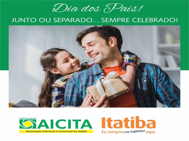 Aicita lança campanha Itatiba Eu Compro Com Segurança Aqui especial de Dia dos Pais