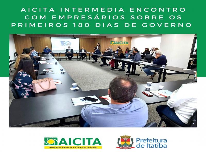 Aicita intermedia encontro com empresários sobre os primeiros 180 dias de governo