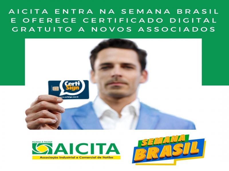 Aicita adere à Semana Brasil e oferece Certificado Digital gratuito a novos associados
