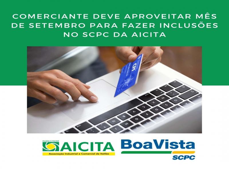 Comerciante deve aproveitar mês de setembro para fazer inclusões no SCPC da Aicita