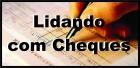 Lidando com cheques